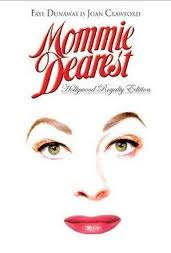 The awesome movie from the book. Joan Crawford was evidently a bit insane.